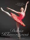 Daria Klimentova--The Agony and the Ecstasy (eBook)